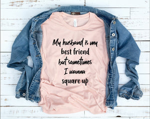 My Husband Is My Best Friend Midwest Tees