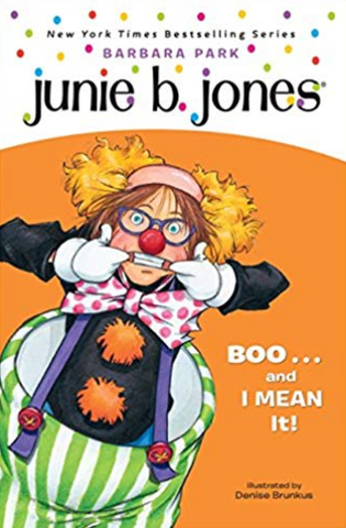 Junie B. Jones Boo And I mean It