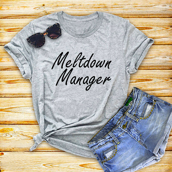 Meltdown Manager Shirt - Beautiful Blessing Boutique Clothing Shop