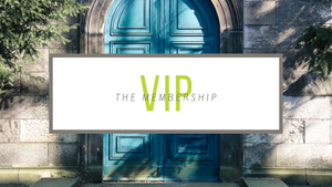 Introducing The VIP Membership