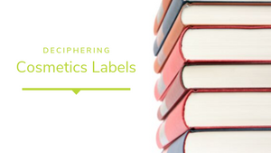 Deciphering Cosmetics Labels