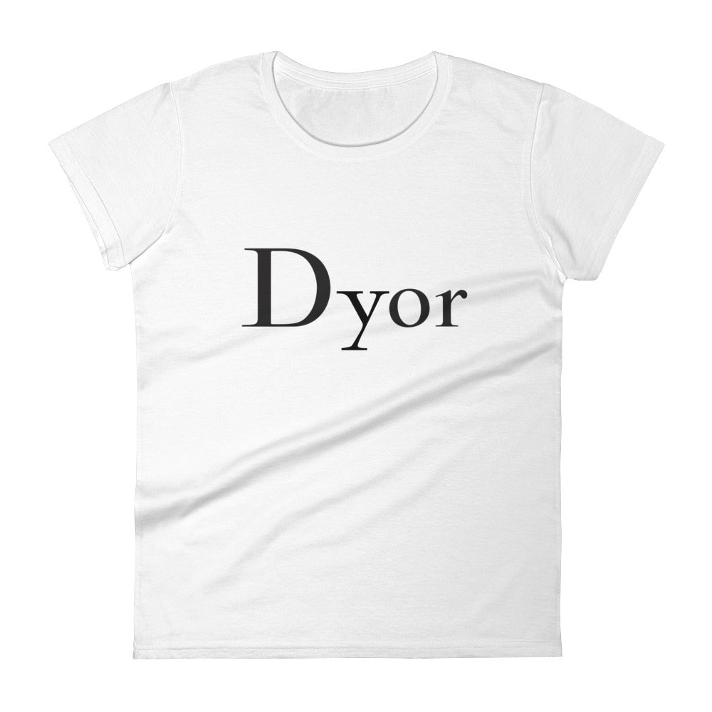 Dyor Do Your Own Research Women's short sleeve White