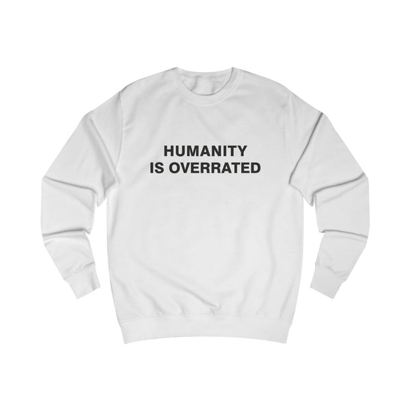Humanity is overrated | Miesten college (S-2XL)