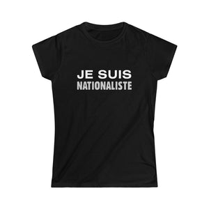Je Suis Nationaliste | Naisten lady fit T-paita