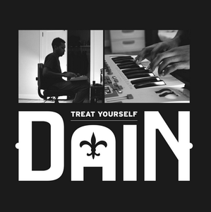 DaiN - Treat Yourself 7""