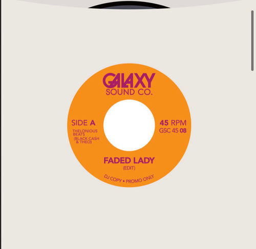 "Galaxy Sound Co 7"" The SSO Orchestra Faded Lady"