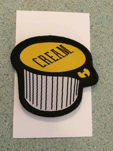 C.R.E.A.M sew on Patch