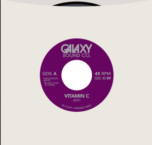 "Galaxy Sound Co 7"" Edits Vitamin C/ Lovefingers"