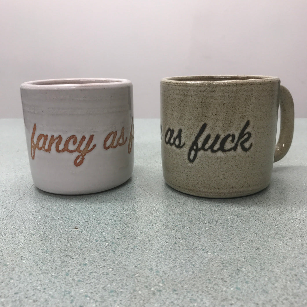 Miss Tash Ceramics Fancy As Fuck Cup