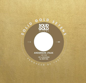 Anderson .Paak - Come Down feat. Snoop Dogg [14KT & Teeko Refreak] b/w Instrumental (7'' - Gold Vinyl )