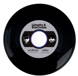 Libretto & Buscrates- Ain't That Funky b/w Sentences 7""