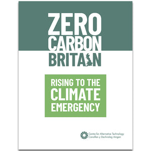 Zero Carbon Britain: Rising to the Climate Emergency