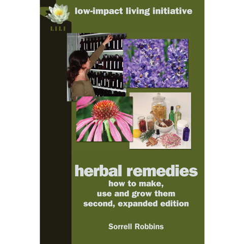 Herbal remedies: how to make, use & grow them (2nd ed.)