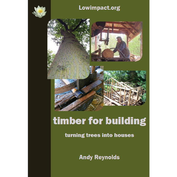 Timber for building: turning trees into houses.