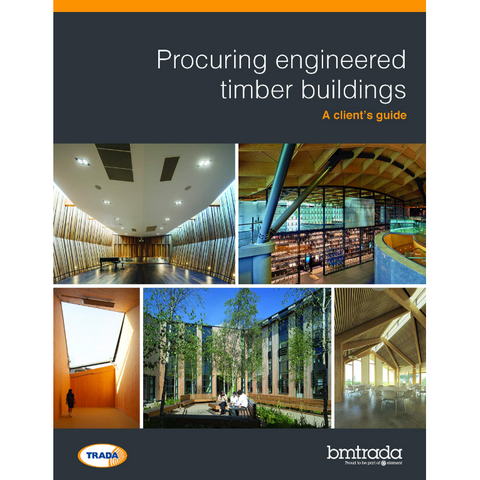 Procuring engineered timber buildings: A client's guide
