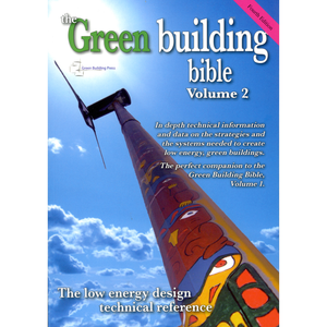 Green Building Bible Vol II