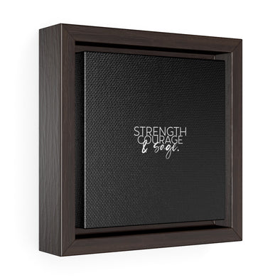 Strength Courage and Sage Square Framed Premium Gallery Wrap Canvas