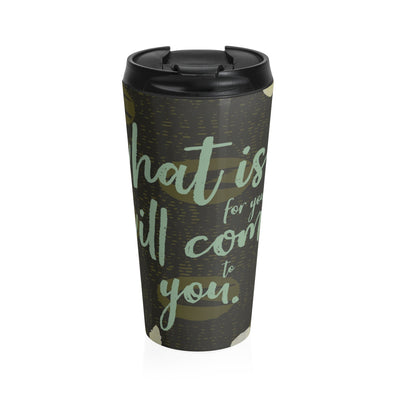 Come to You Stainless Steel Travel Mug