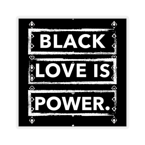 Black Love is Power Kiss-Cut Stickers