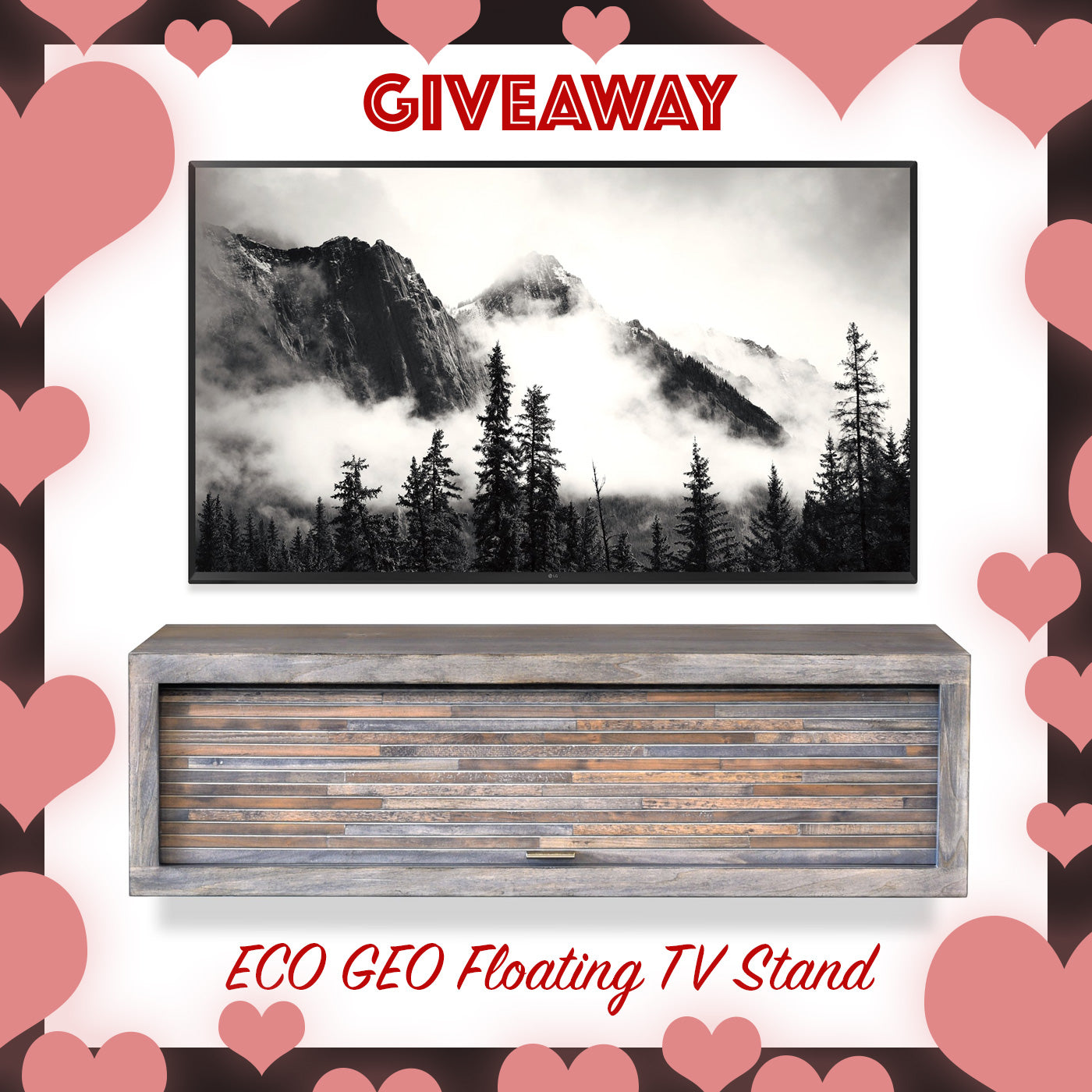 Valentine's Day ECO GEO Floating TV Stand Giveaway