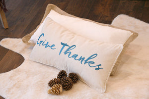 Thanksgiving Give Thanks Pillow