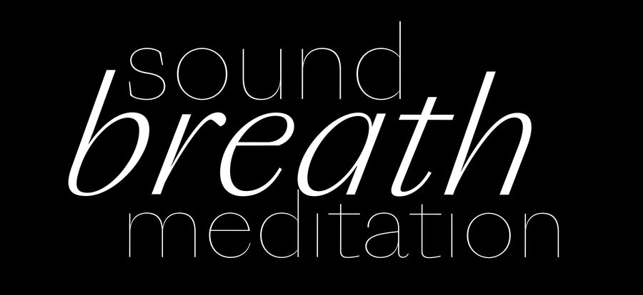 Self-Love in Isolation: Using Sound, Breath & Meditation To Get to Know Your Body