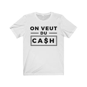 T-Shirt - On Veut Du Cash V4
