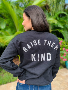 Mama Raise Them Kind Pullover