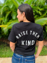 Mama Raise Them Kind Tee