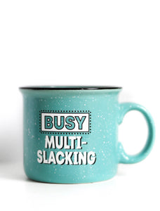 Busy Multi Slacking Mug