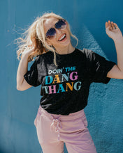 Doin' The Dang Thing Tee