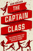 E-Book - The Captain Class: The Hidden Force That Creates the World's Greatest Teams