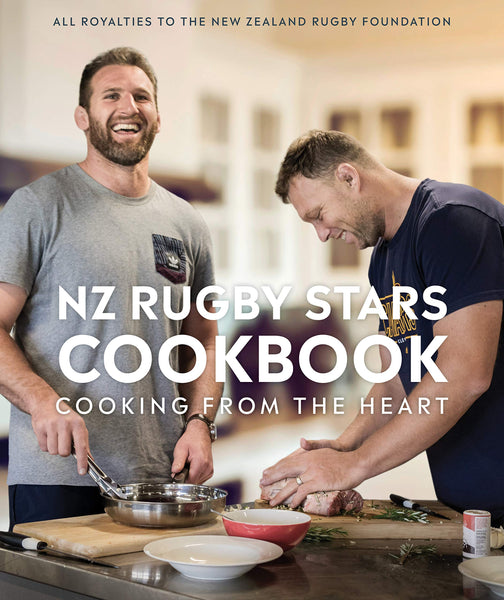 NZ Rugby Stars Cookbook: Cooking from the heart - Rugby Gear Online