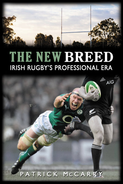 The New Breed: Irish Rugby's Professional Era