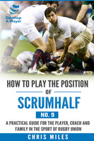E-Book - How to play the position of Scrum-half (No.9) - Rugby Gear Online