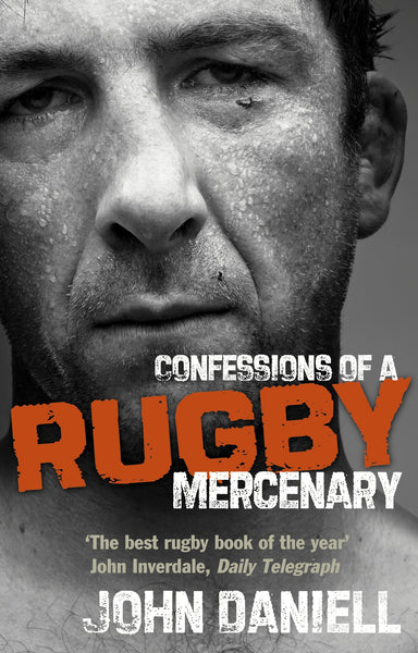 Confessions of a Rugby Mercenary - Rugby Gear Online