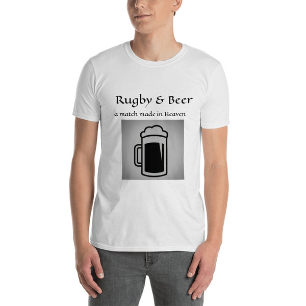 "Short-Sleeve Unisex T-Shirt  ""Rugby & Beer .. a match made in Heaven"""