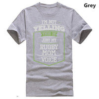 Im Not Yelling This Is Just My Rugby Mom Voice T-Shirt, Rugby Mom Gift, Rugby Mom Shirt
