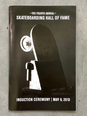 Skateboarding Hall of Fame 2013 Induction Ceremony Official Program