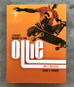 A Secret History of the Ollie Hard Cover Book