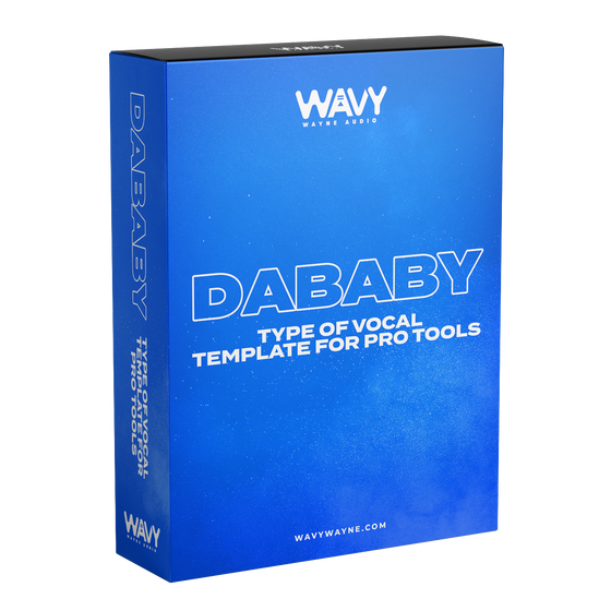 DaBaby Type of Vocal Style Template for Pro Tools