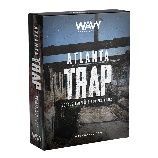 Atlanta Trap Vocals Template for Pro Tools