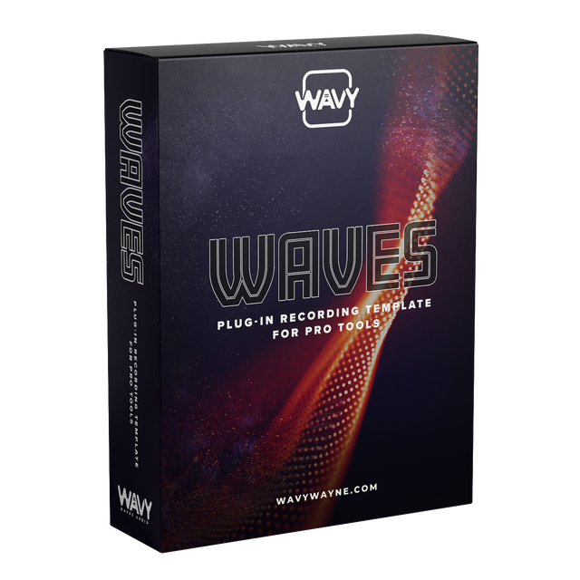 Wavy Wayne's Custom Waves Plugin Recording Template for Pro Tools