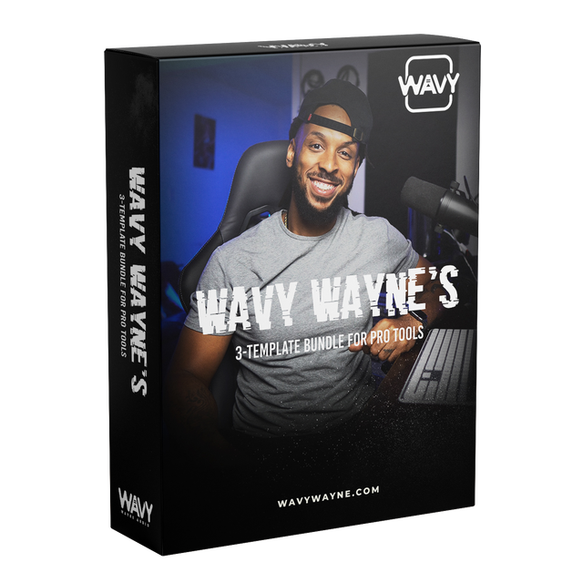 Wavy Wayne's 3-Template Bundle for Pro Tools