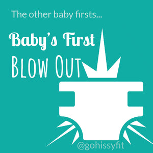 Baby's First Blow Out