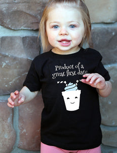 Product of a Great First Date - Infant Tee - Black