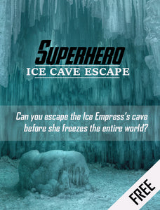 Superhero Ice Cave Escape Room