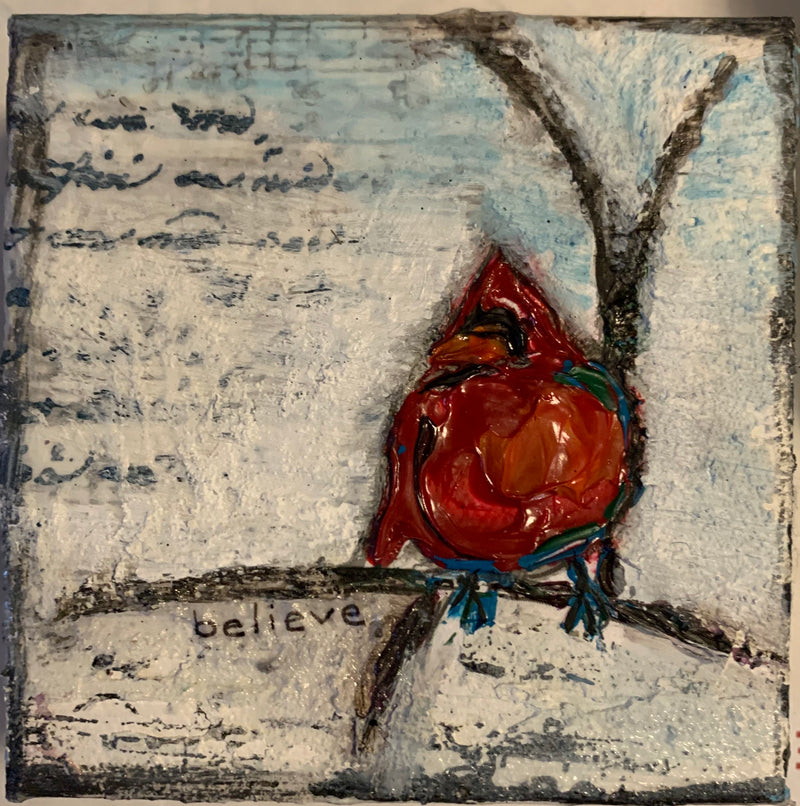 "Mixed Media Cardinal ""Believe"" - Artwork"
