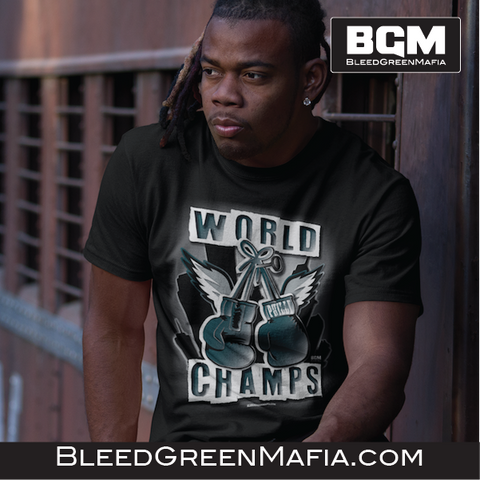 Philly World Champs T-Shirt | BleedGreenMafia.com - BleedGreenMafia