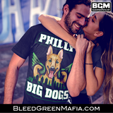 Philly Big Dogs T-Shirt | BleedGreenMafia.com - BleedGreenMafia